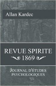 (PDF) Revue Spirite: Journal D'Etudes Psychologiques -1869 (Allan Kardec)  41z7j310