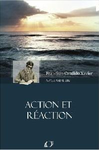 """(PDF) """"Action Et Reaction"""" [de l'esprit André Luiz par le médium Chico Xavier] Action10"""
