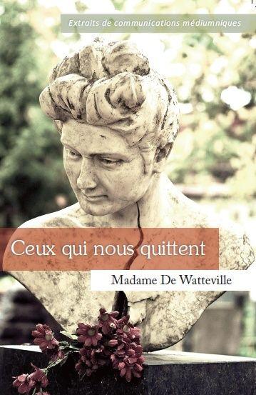 """(PDF) """"Ceux qui nous Quittent"""" par le médium Mme Watteville Krell Image11"""