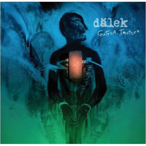 DALEK - Gutter Tactics (2009) Dalekg10