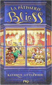 [Littlewood, Kathryn] La Pâtisserie Bliss - Tome 1 51ifbl10
