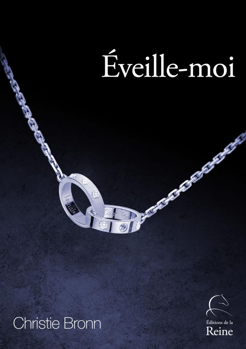 [Editions de la Reine] Éveille-moi de Christie Bronn Eveill10