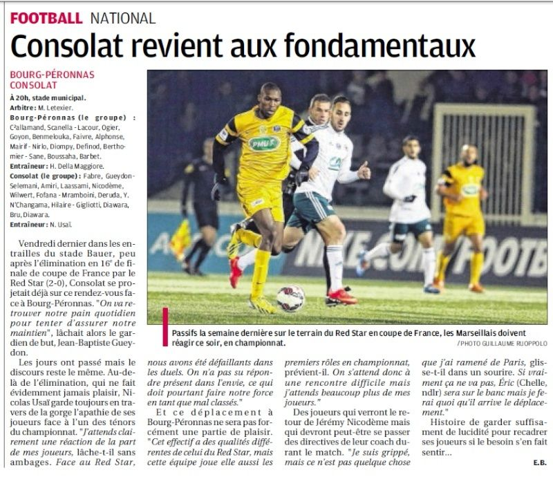 3E JOURNEE : MARSEILLE CONSOLAT - FC BOURG-PERONNAS 22 AOUT 2014 - Page 2 720