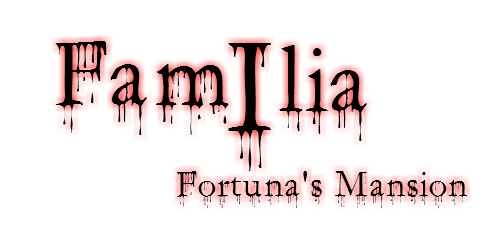 Familia I : Fortuna's Mansion Famili10
