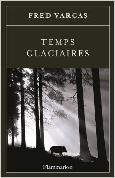 [Vargas, Fred] Commissaire Adamsberg - Tome 8: Temps glaciaires 41r4vy10