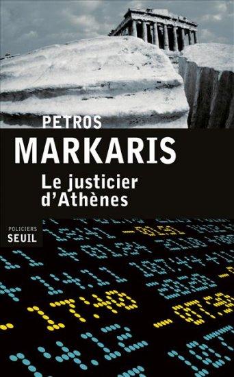 [Markaris, Petros] Le justicier d'Athènes 97820210