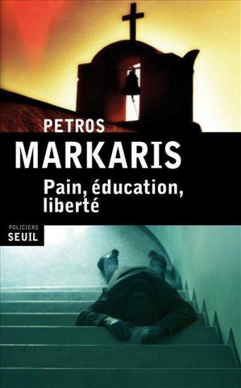 [Markaris, Petros] Pain, éducation et liberté 97820211