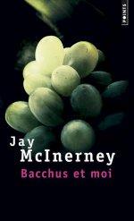 [Editions Points] Bacchus et moi de Jay McInerney 97827510