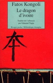 [Kongoli, Fatos] Le dragon d'ivoire.  Couv3610