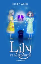 [Webb, Holly] Lily - Tome 4: Lily et la prophétie Cvt_li11
