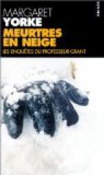 [Yorke, Margaret] Patrick Grant - Tome 2: Meurtres en neige Cvt_me10
