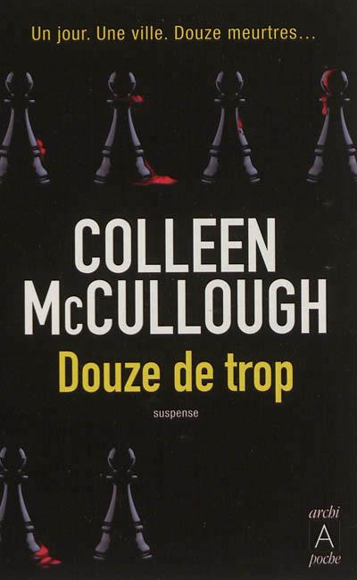 [McCullough, Colleen] Douze de trop Douze-11
