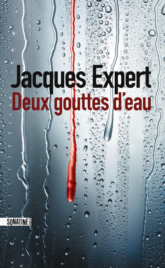 [Expert, Jacques] Deux gouttes d'eau -exper10