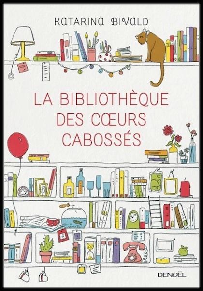 [Bivald, Katarina] La bibliothèque des coeurs cabossés 10133110