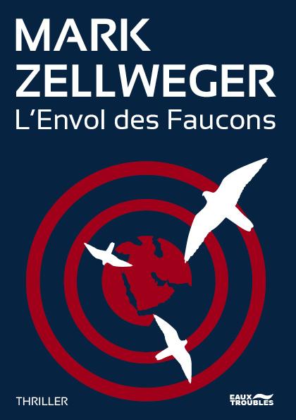 [Zellweger, Mark] L'envol des Faucons Fqzzxi10