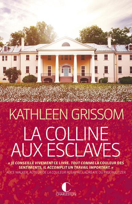 [Editions Charleston] La colline aux esclaves de Kathleen Grissom La_col10