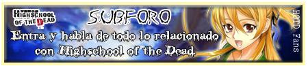 Highschool of the Dead ~sub-foro~
