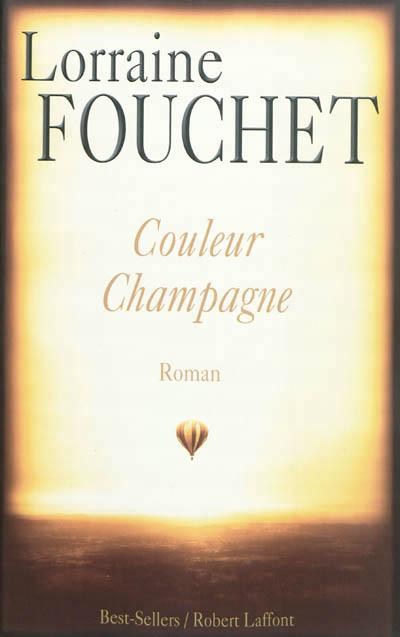 [Fouchet, Lorraine] Couleur Champagne Visuel10