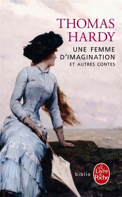 Une femme d'imagination : et autres contes de Thomas Hardy Hardy110