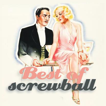 BEST OF screwball comedies Screw110