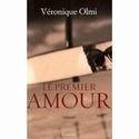 [Olmi, Véronique] Le premier amour 41ou5o10
