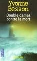 [Besson, Yvonne] Double dames contre la mort Arton512