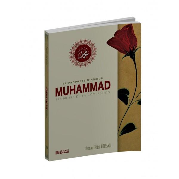 Muhammad le prophète d'amour, les brises de sa compassion Le-pro10