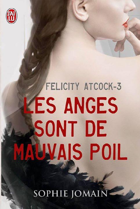 Felicity Atcock, Tome 3 : Les anges sont de mauvais poil 10882210