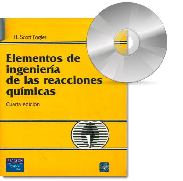 Elementos de Ingeniería de las Reacciones Químicas, 4ed ♦ Scott Fogler - CD inglés  Fogler10