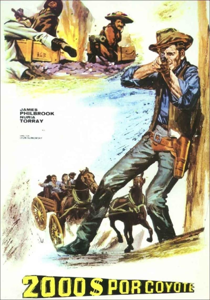 2.000 dolares por Coyote / Django cacciatore di taglie . 1966 . Leon Klimovsky  . 1966_d10
