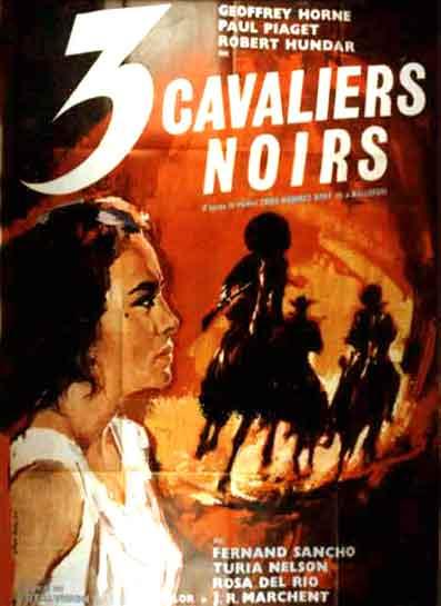 Trois cavaliers noirs . Tres Hombres Buenos . 1963. J.L. Romero Marchent. 320cav10