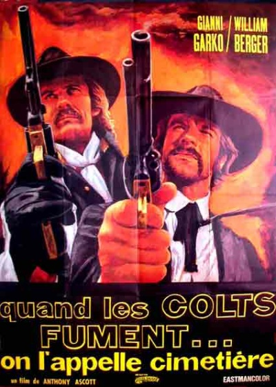 cimetiere - Quand les colts fument , on l' appelle Cimetière (Gli fumavano le colt, lo chiamavano camposanto ) –1971- Anthony ASCOTT Campos10