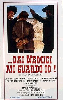 Mes ennemis, je m'en garde ( Dai Nemici mi Guardo io ! ) –1968- Mario AMENDOLA Dai_ne10