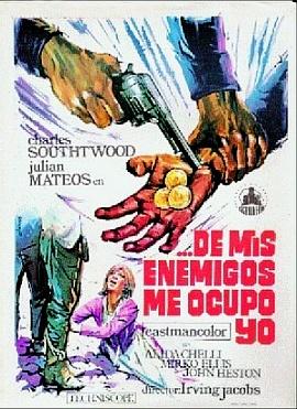 Mes ennemis, je m'en garde ( Dai Nemici mi Guardo io ! ) –1968- Mario AMENDOLA Dai_ne11