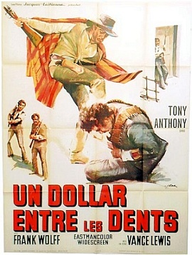 Un dollar entre les dents - Un dollaro tra i denti - Luigi Vanzi - 1967 Tony211