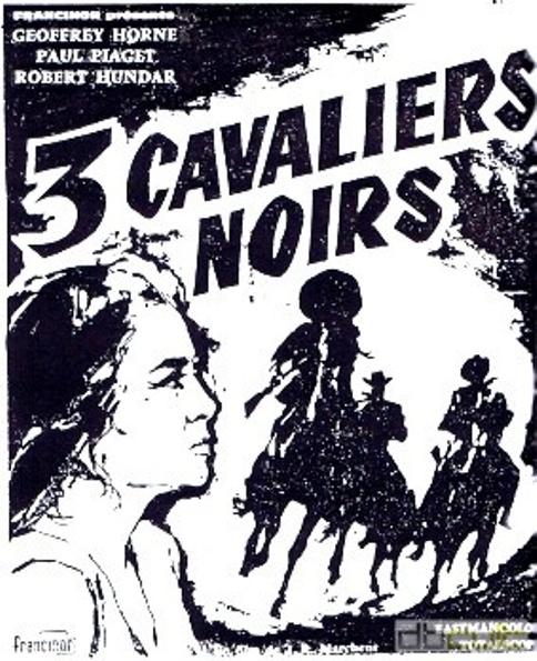 Trois cavaliers noirs . Tres Hombres Buenos . 1963. J.L. Romero Marchent. Zadfr114