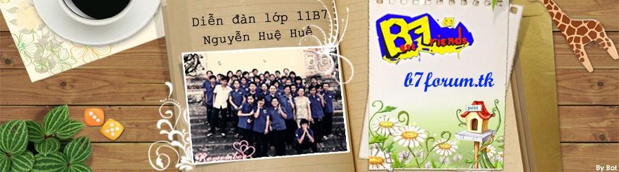 Diễn đàn lớp 12B7 - THPT Nguyễn Huệ, Huế