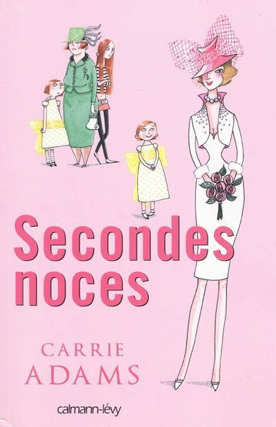 [Adams, Carrie] Secondes noces Second10