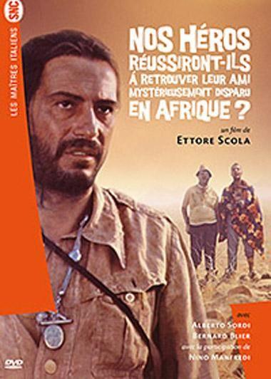 Nos héros réussiront-ils à retrouver leur ami mystérieusement disparu en Afrique ? -1968- E Scola L_000610