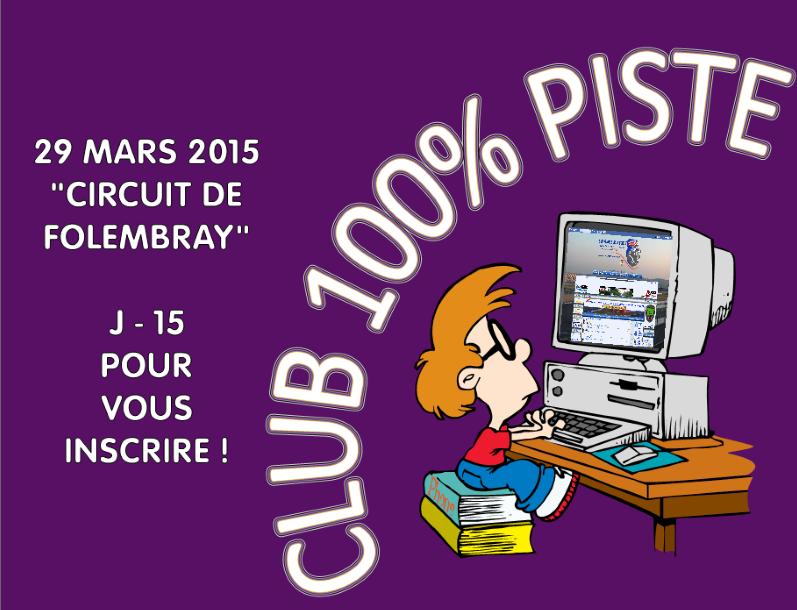 [29 MARS 2015] - 100% PISTE au circuit de FOLEMBRAY [02] - Page 2 J-15_f10