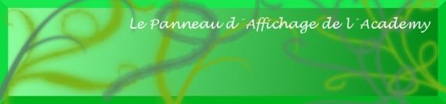 Le Panneau d'Affichage de l'Academy Pannea10