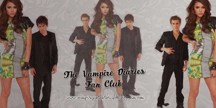The Vampire Diaries Fan Club - Vampir Günlükleri TR