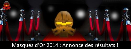 [Concours] Masques d'Or 2014 : Annonce des résultats ! Masque10