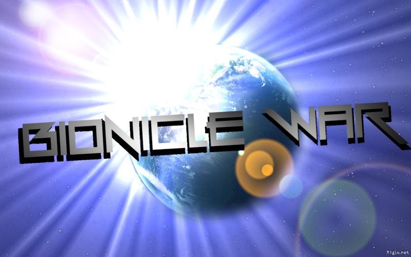 [Fan-Fiction] Bionicle WAR  Bionic10