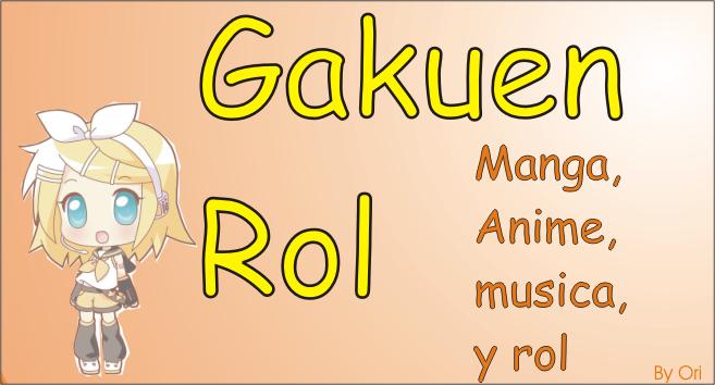 Gakuen Rol