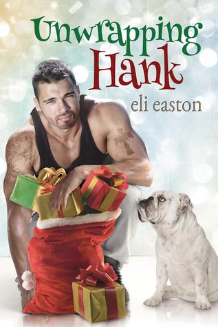 EASTON Eli - Tome 1 : Unwrapping Hank  23242610