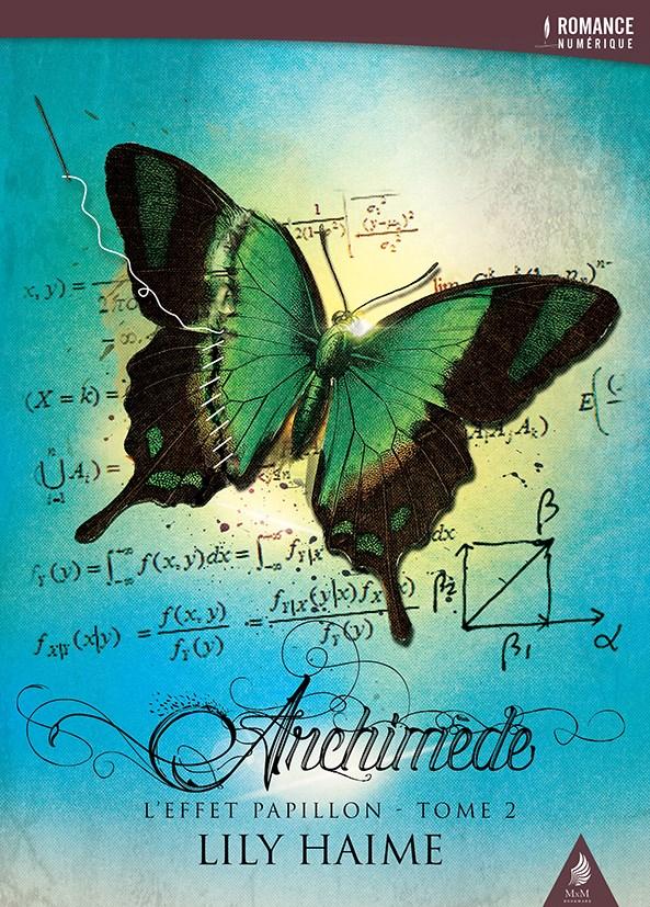 HAIME Lily - L'effet papillon - Tome 2 : Archimède Archim10