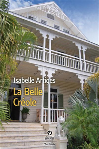 ARTIGES Isabelle : La belle créole I-gran10