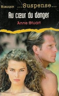 Au Coeur Du Danger - Au coeur du danger de Anne Stuart As11