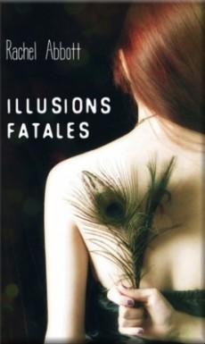 Illusions fatales de Rachel Abbott Illusi11